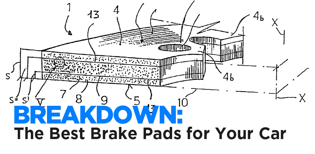 Breakdown: What are the best brake pads for my car?