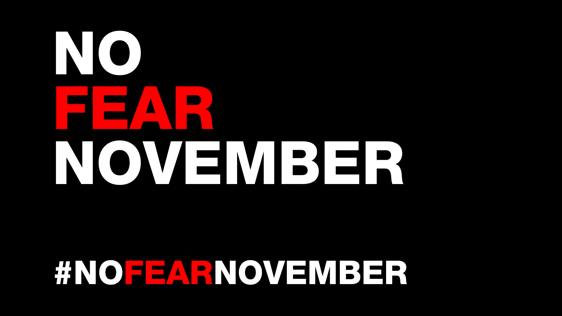 No Fear November