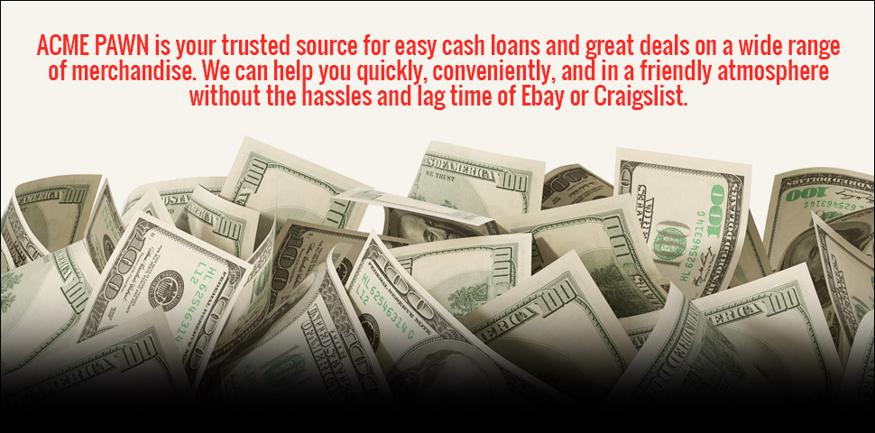 Acme Pawn Shops in Colorado Springs – your trusted source for easy cash loans and merchandise