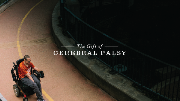 The Gift of Cerebral Palsy