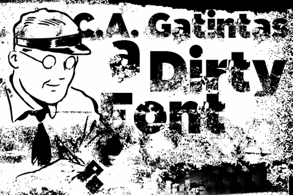 C.A Gatintas Dirty Font