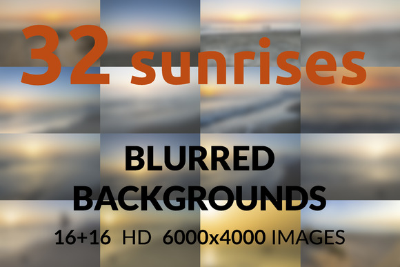 32 Sunrises Blurred Backgrounds