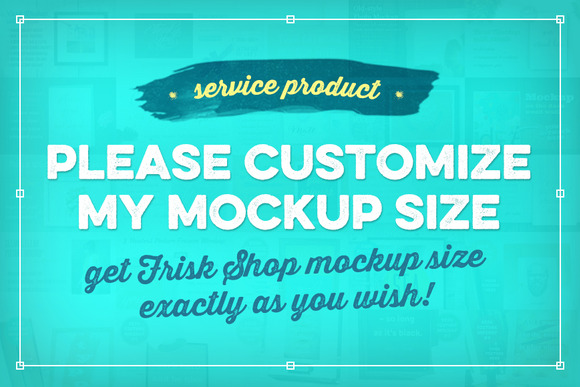 Please Customize My Mockup Size