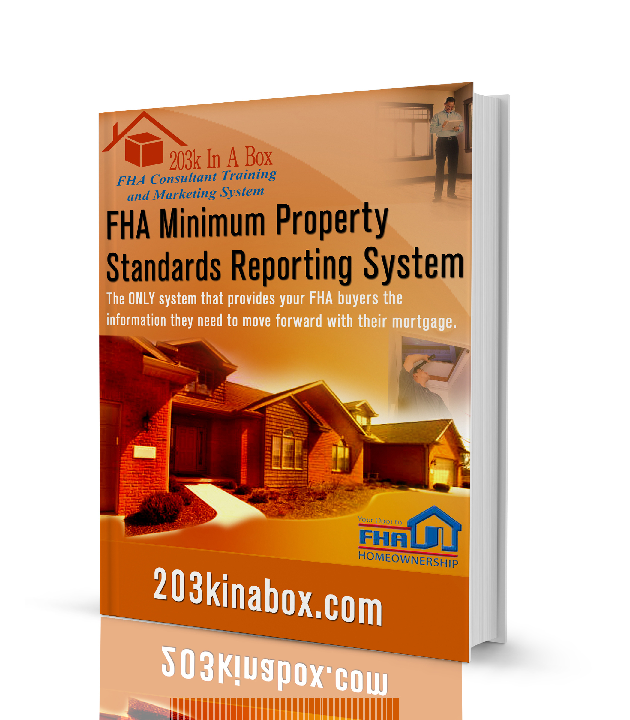 Minimum property standards 203k training and certification system the fha minimum property standards reporting system is a system to provide your fha buyers the information they need to move forward with their mortgage xflitez Gallery