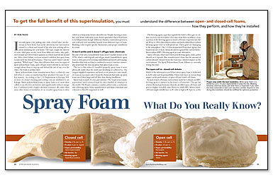 Report foam insulation is an increasingly popular alternative for insulation  .