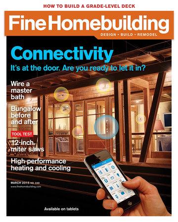 Issue 249 feb mar 2015 fine homebuilding for Finehomebuilding com