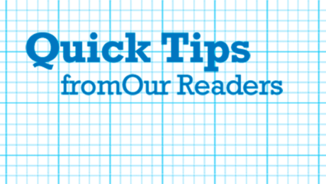 Quick Tips from our Readers 16x9