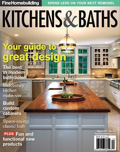 Issue 271   Kitchens U0026 Baths 2017