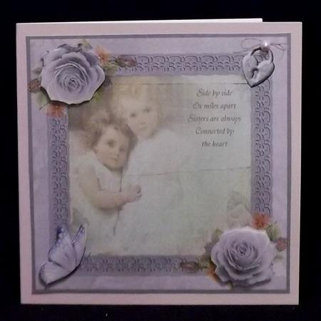 Sisters Are Always Connected by the Heart Topper & Decoupage in Card Gallery