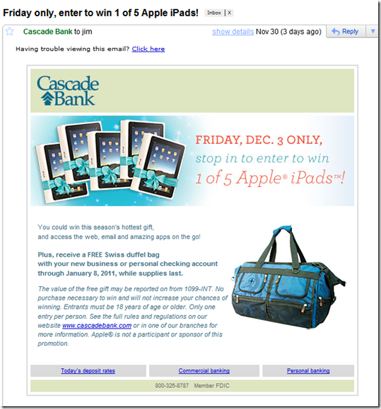 Cascade Bank Email announcing the giveaway (received 30 Nov 2010)