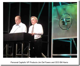 At Finovate, Personal Capital's CEO Bill Harris (right) and Jim Del Favero, VP Products, demo its new product