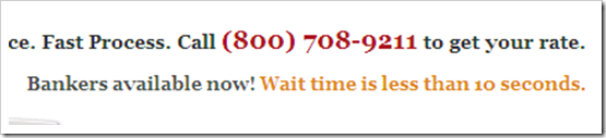 Quicken Loans wait time estimate posted 25 June 2008