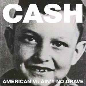 American VI - Johnny Cash