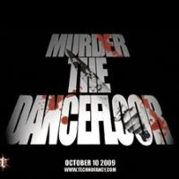 MURDER THE DANCEFLOOR 2009: Main Image
