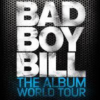 Bad Boy Bill: Main Image
