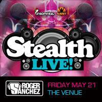 Stealth w/ Roger Sanchez: Main Image