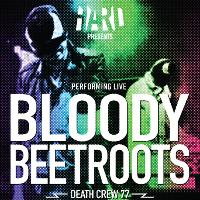 HARD / THE BLOODY BEETROOTS: Main Image