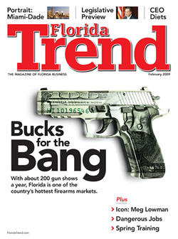 Florida Trend February 2009 Issue - Bucks for the Bang