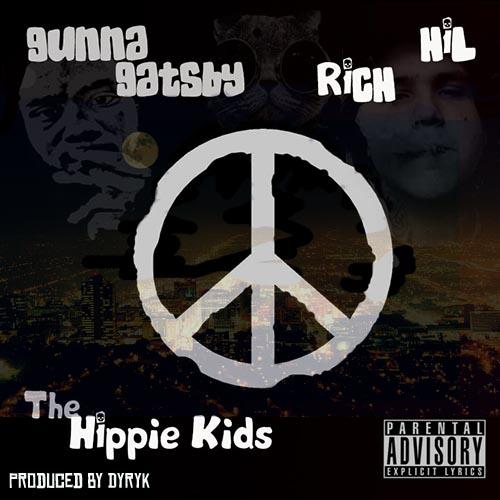 Gunna Gatsby x Rich Hil – HIPPIE KIDS