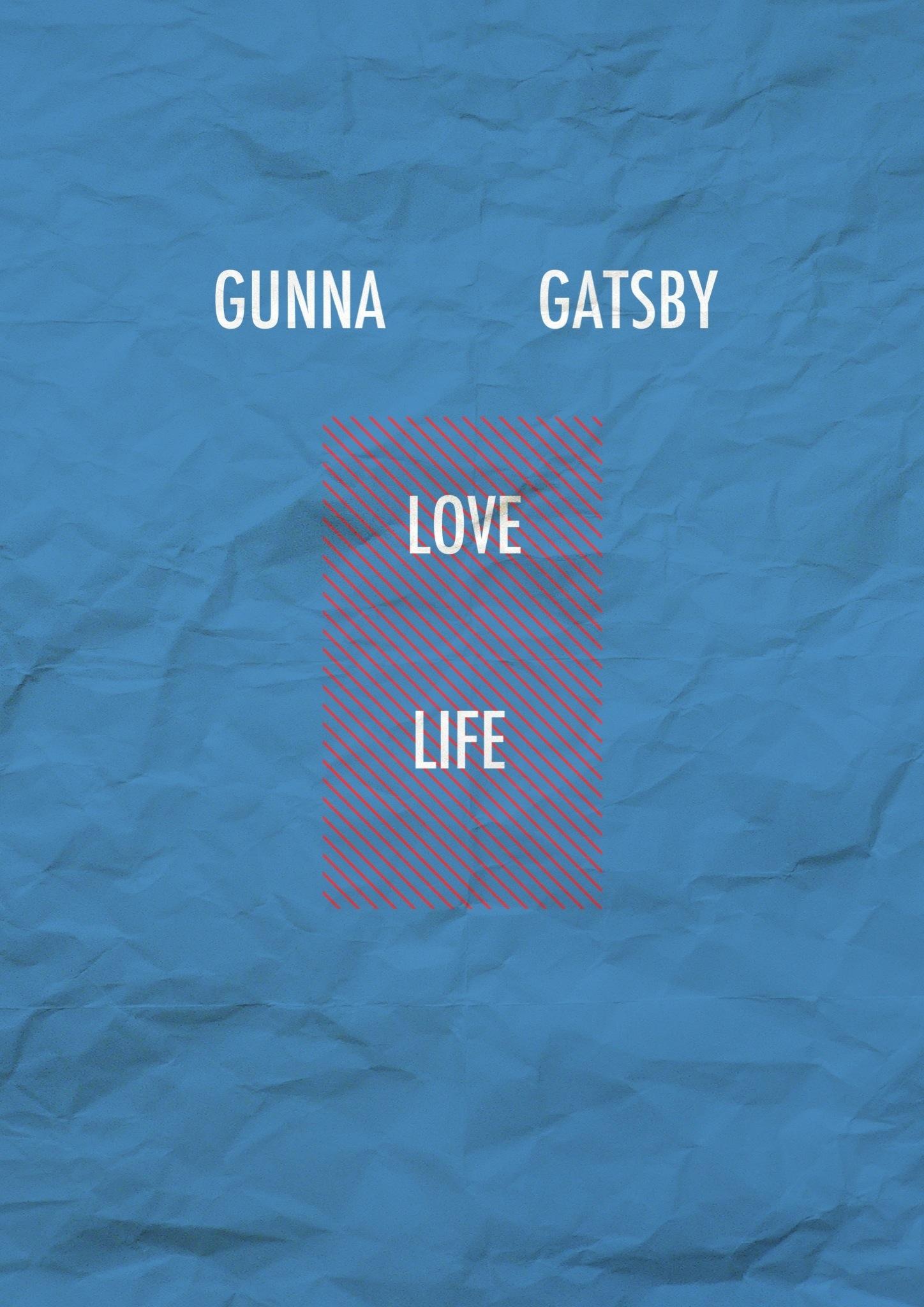 Gunna Gatsby – LOVELiFE
