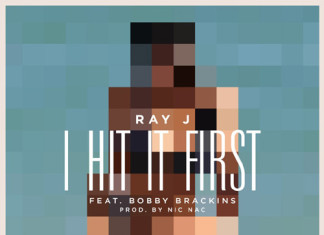Ray J - I Hit It First
