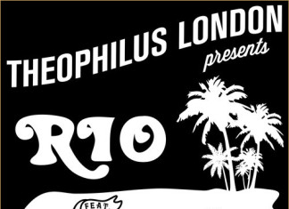 Theophilus London - Rio (Snippet)