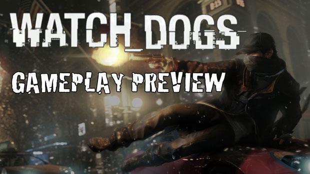 Ubisoft Best Kept Secret - Watch Dogs - E3 Gameplay