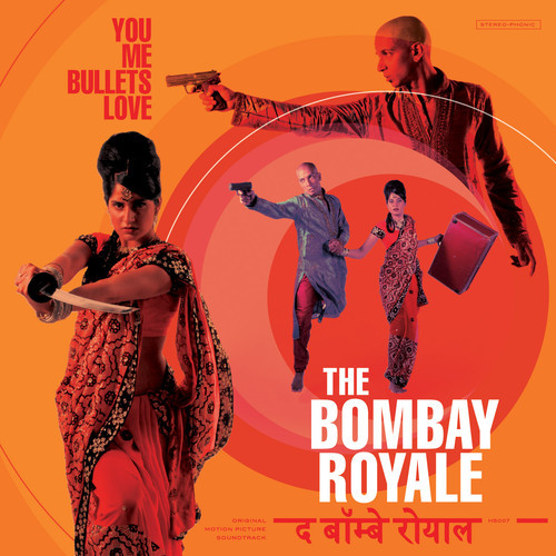 Bombay Royale Album Cover - You Me Bullets Love