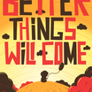 Preview - better things