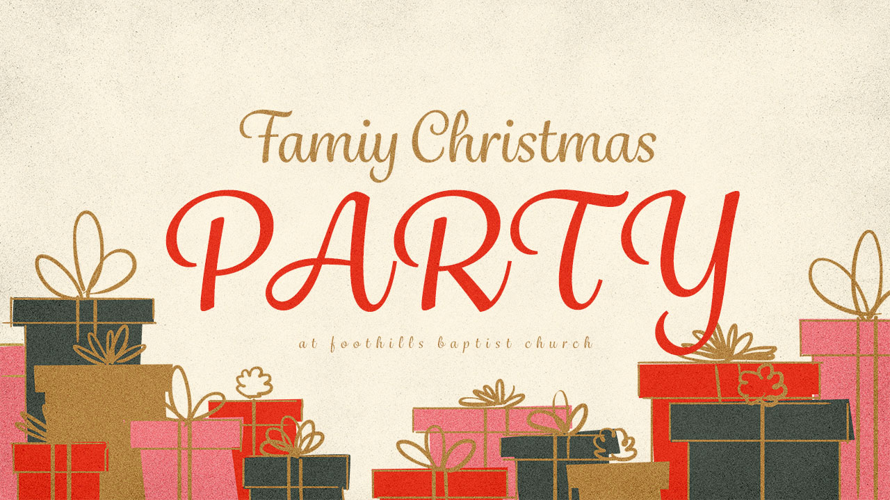 ahwatukee church family christmas party foothills baptist church
