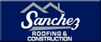 Sanchez Roofing and Construction, Inc