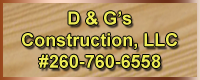 D & G's Construction, LLC