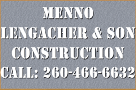 Menno Lengacher & Son Construction