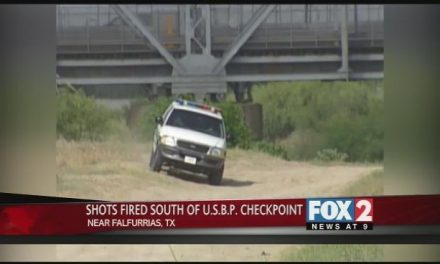 Shots Fired South Of Falfurrias Checkpoint