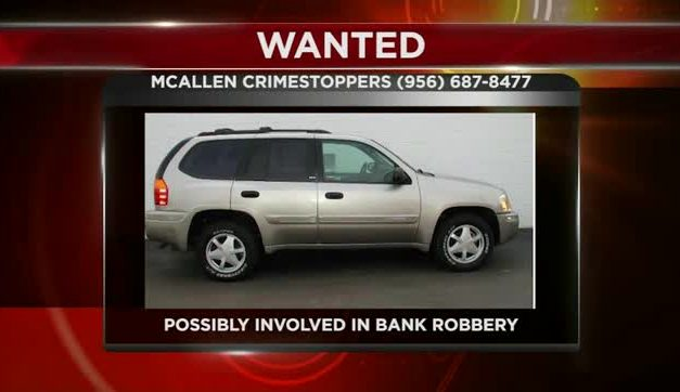 Authorities Searching for Suspect Vehicle involved in Bank Robbery