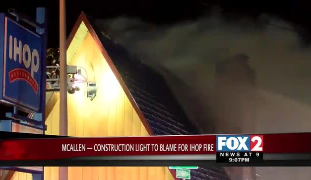 Construction Light to Blame for McAllen IHOP Fire