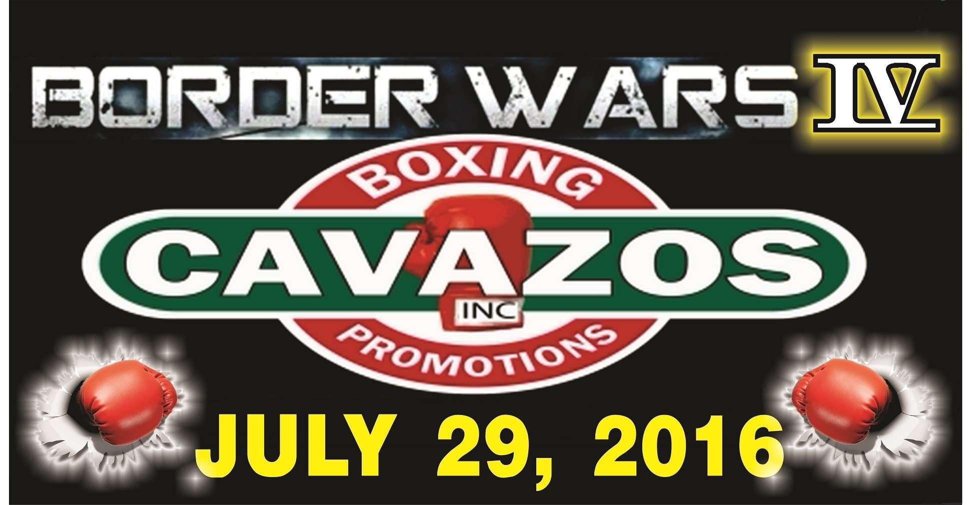 Border-Wars-IV-CAVAZOS-July-29
