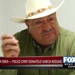 FOX 2 EXCLUSIVE: La Feria Police Chief Garcia Resigns