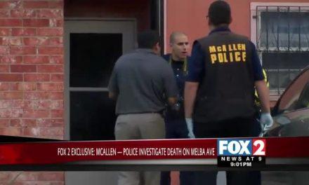 FOX 2 EXCLUSIVE- Police Investigate Death on Melba Ave in McAllen