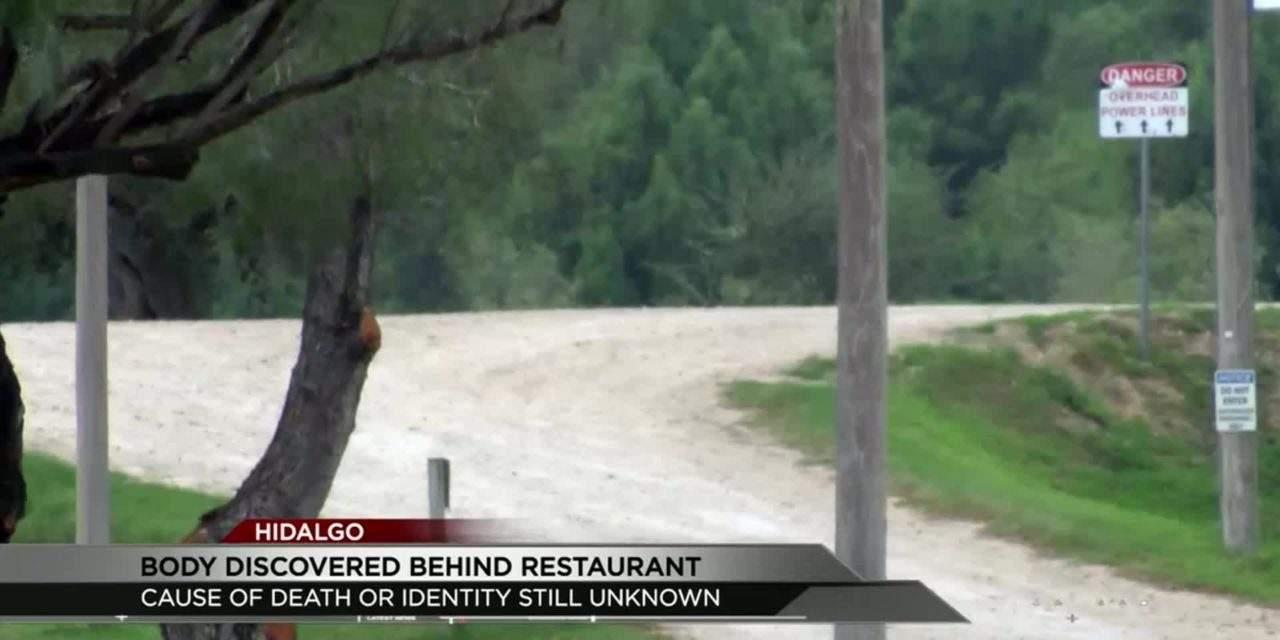 Body Found behind Restaurant in Hidalgo