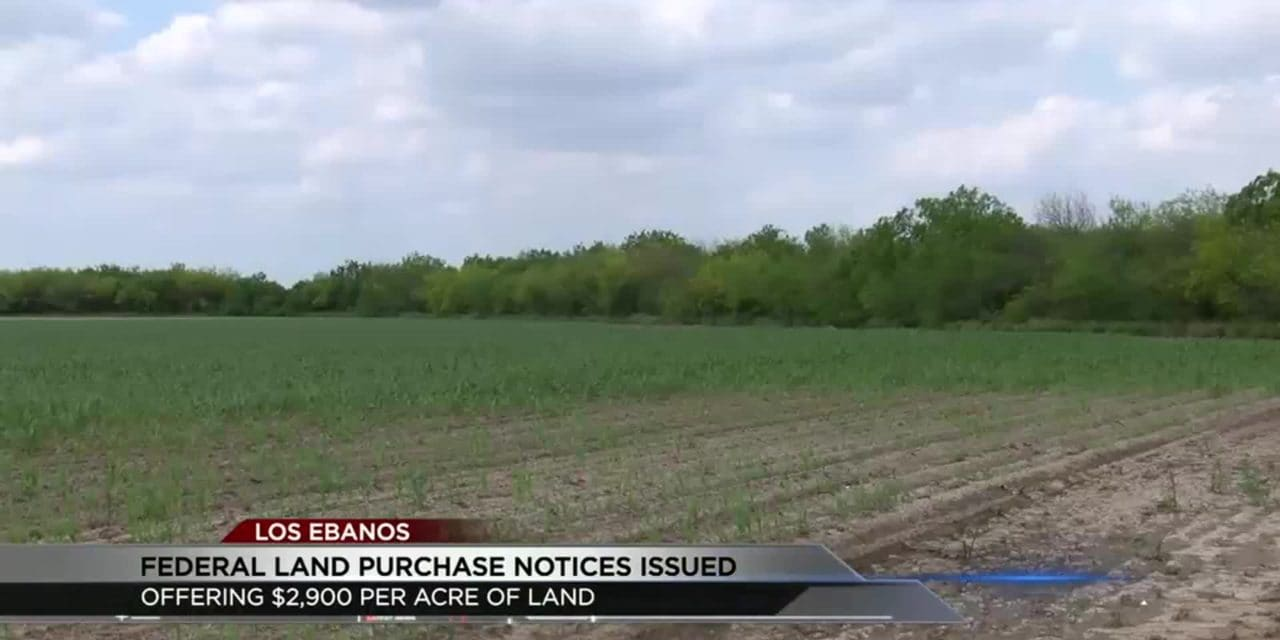 Border Residents Receive Federal Notice of Land Purchase