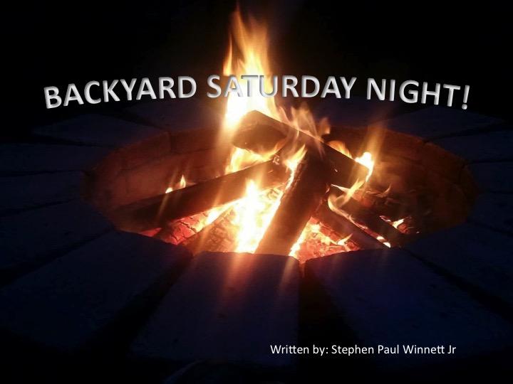 Backyard Saturday Night
