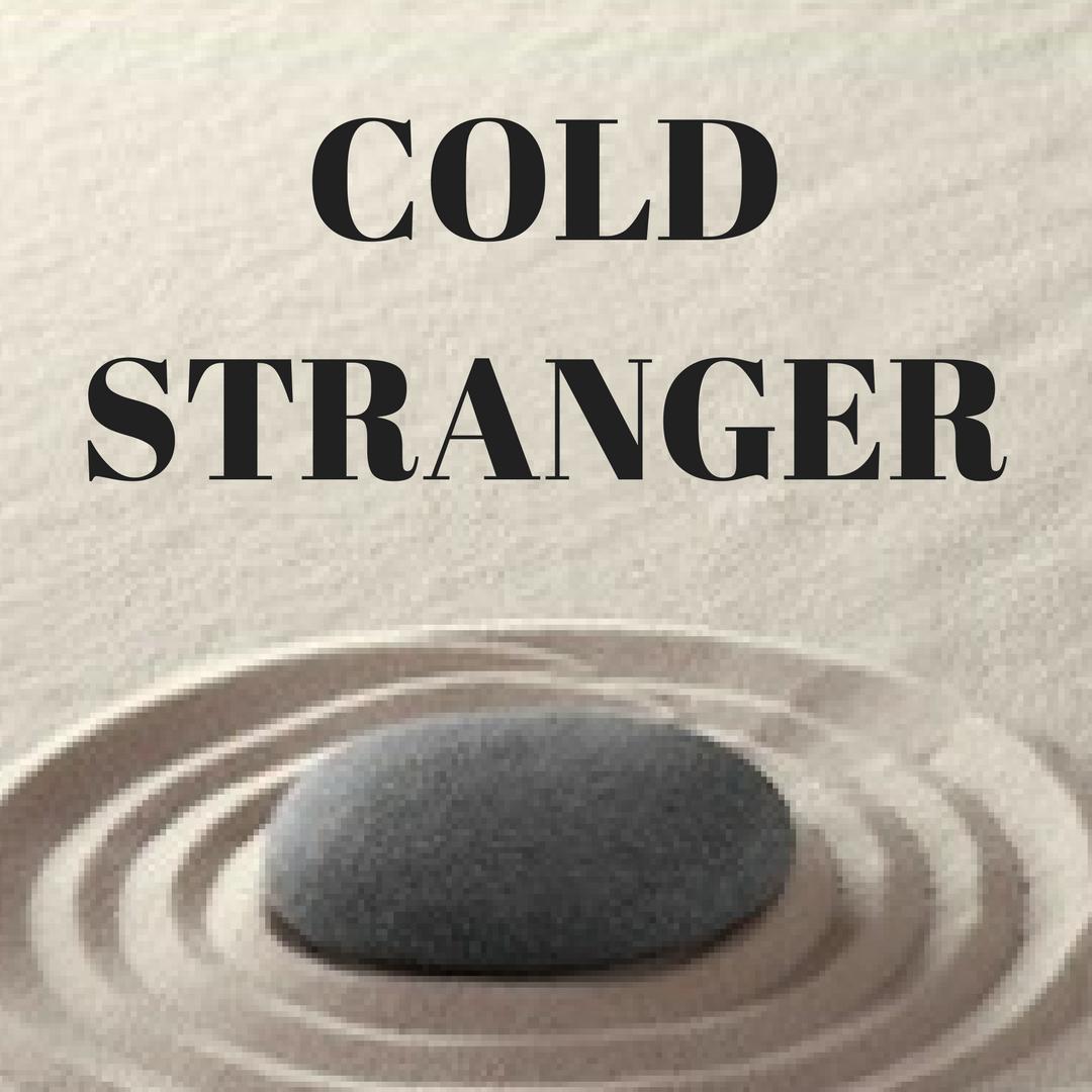 Cold Stranger