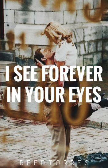 Forever in your eyes