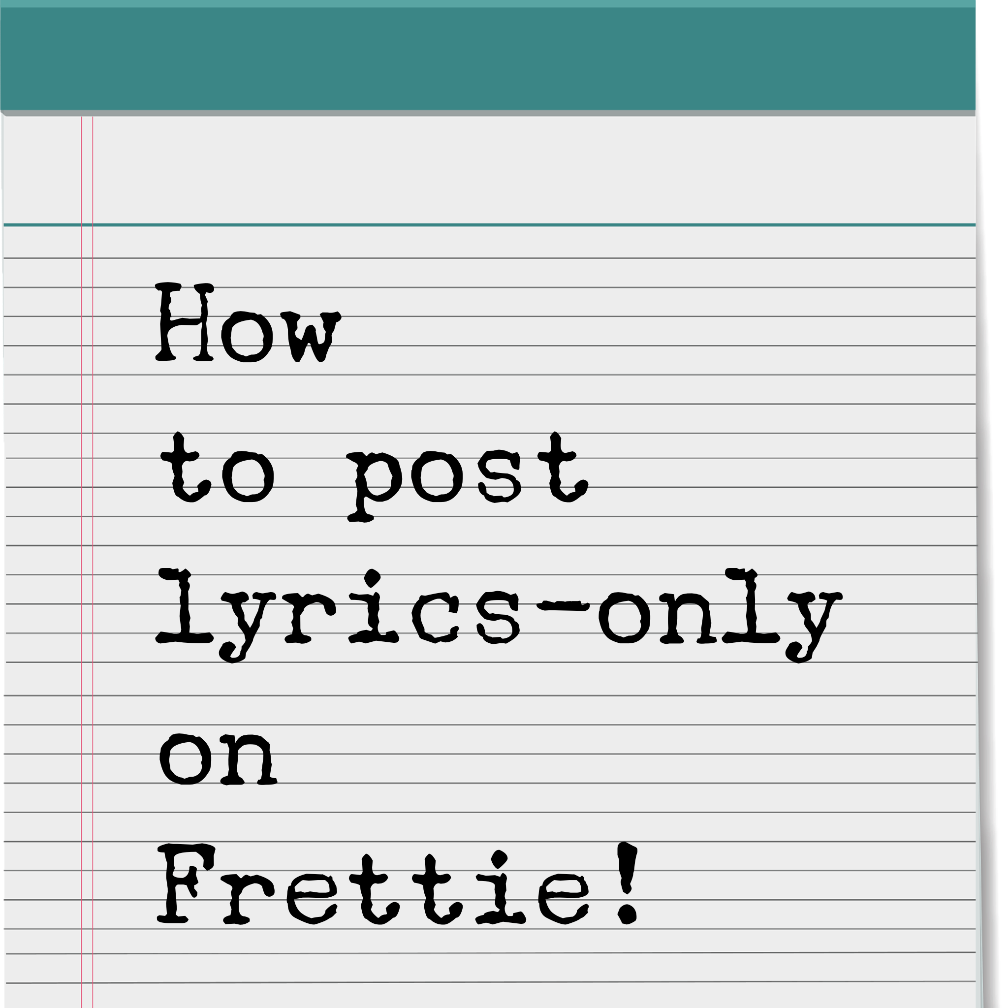 How to post lyrics-only for review!