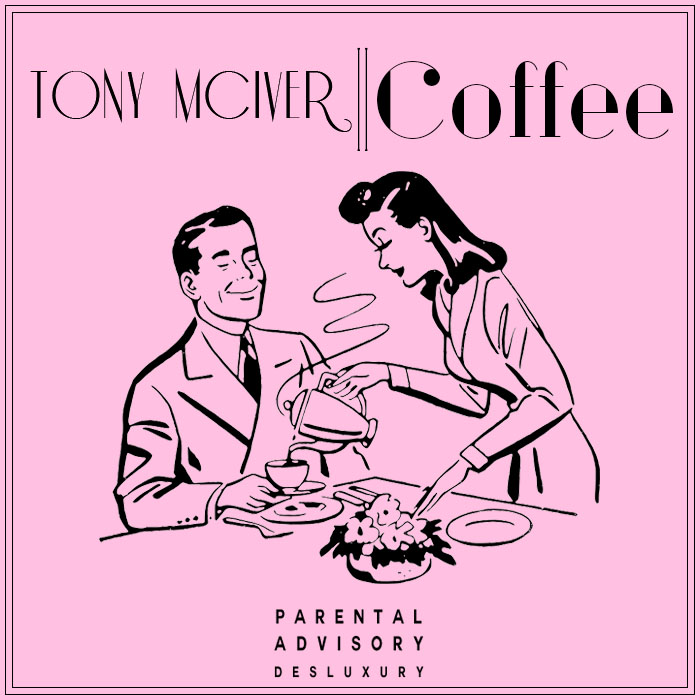 Tony McIver - Coffee  (Freestyle)