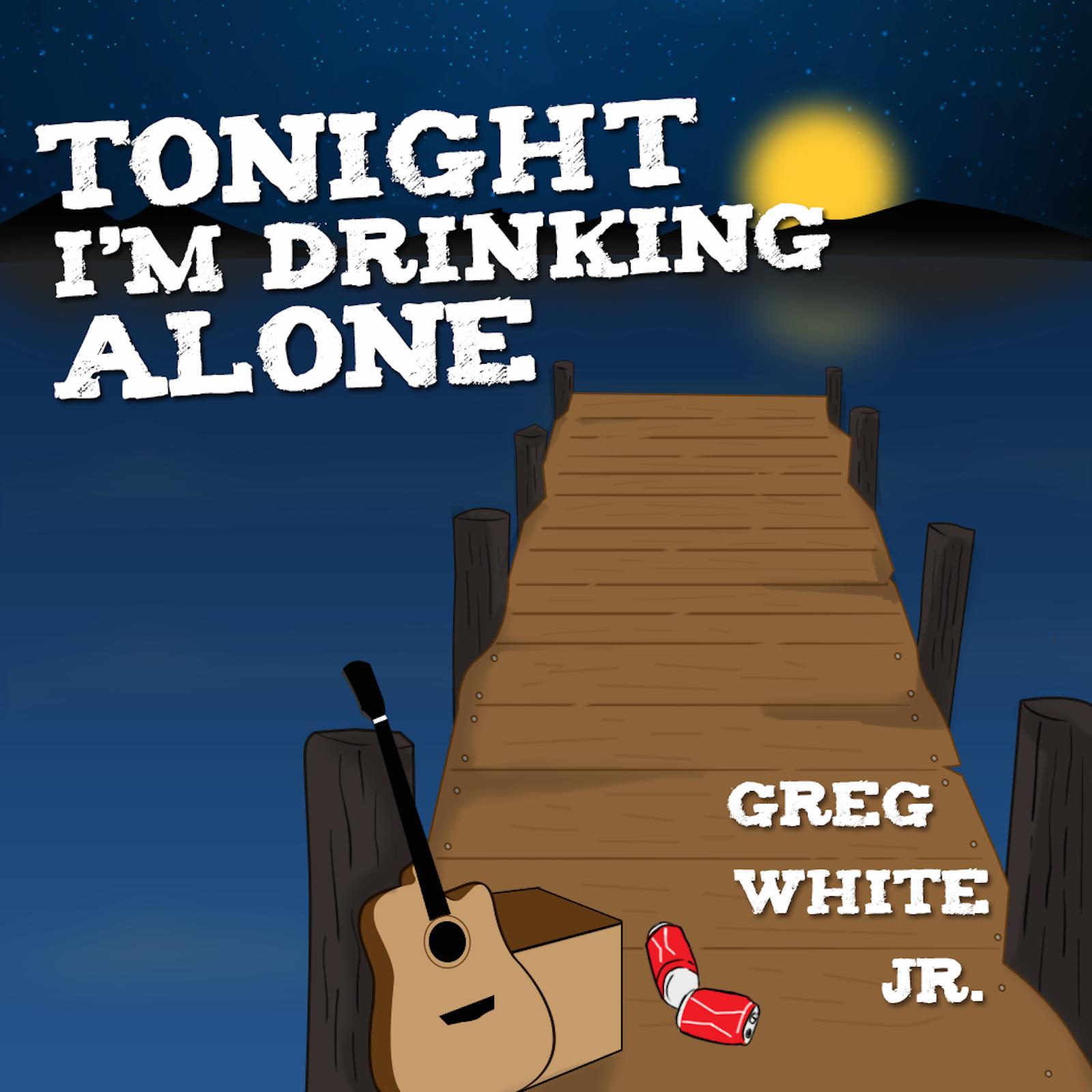 Tonight I'm Drinking Alone