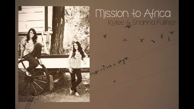 Mission to Africa: help fund Kylee and Shanna