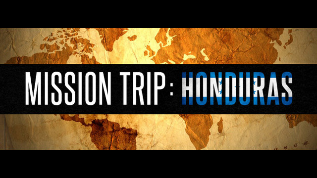 Help John & Chelsea on a Mission Trip to Honduras