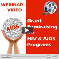 Webinar Video: Grant Fundraising for HIV & AIDS Programs